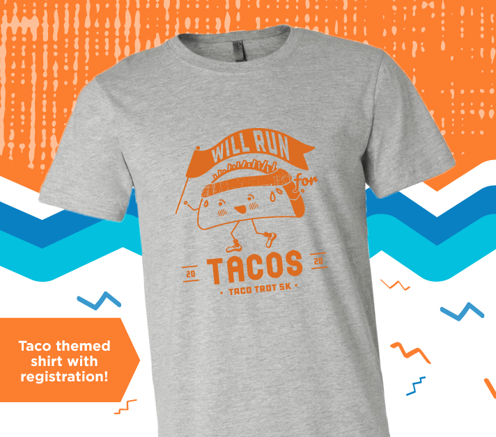 Taco themed shirt with registration!